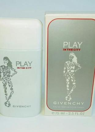 Play in the city for her givenchy 75 мл