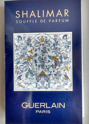 Пробник guerlain shalimar souffle de parfum