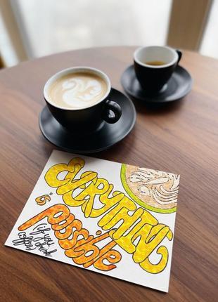 Картина рисунок открытка everything is possible чашка кофе латте арт акрилом don.bacon