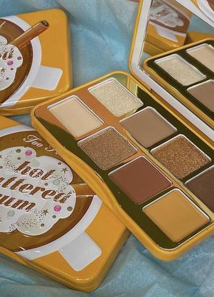Too faced hot buttered rum eye shadow palette