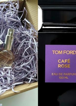 Распив 10мл tom ford cafe rose