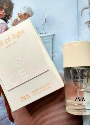 Zara full of light join life духи парфюмерия туалетная вода оригинал испания купить