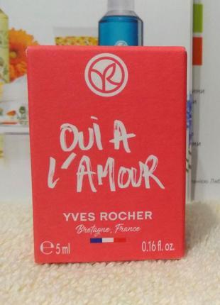 Парфюмированная вода oui a l'amour 5 мл ив роше yves rocher