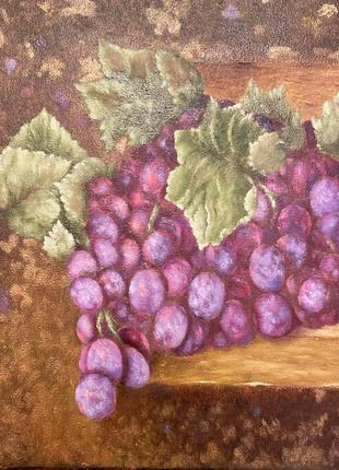 Картина маслом живопись натюрморт виноград