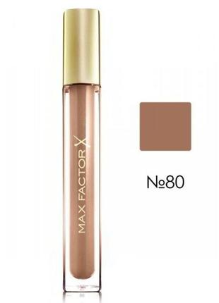 Max factor colour elixir gloss блеск для губ 80