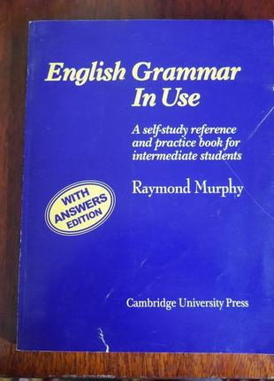 Английская грамматика  english grammar in use raymond murphy