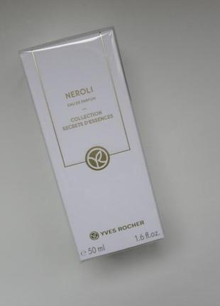 Нероли-50 мл-neroli  парфюмированная вода  yves rocher- ив роше