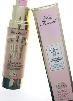 Основа под макияж с эффектом сияния too faced - dew you fresh face