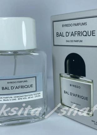 Bal d'afrique шикарный нишевый тестер люкс 60 мл