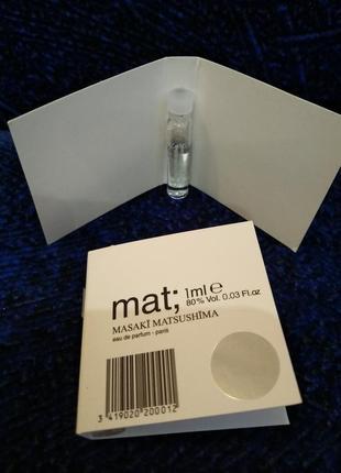 Masaki matsushima mat оригинальный пробник 1 мл