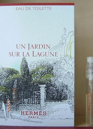 Hermès un jardin sur la lagune - edt - 2 мл. (spray) оригінал.
