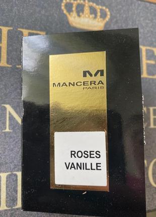 Пробник mancera roses vanille 2 ml ниша не montale
