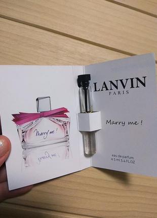 Духи парфюм пробник marry me! от lanvin ☕ объём 5мл