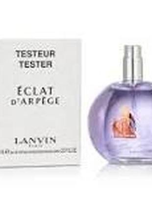 Lanvin eclat d`arpege парфюмированная вода (тестер без крышечки)