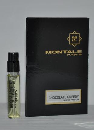 Montale chocolate greedy пробник 2ml