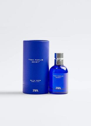 Мужская парфюмированная вода zara the poplin shirt
