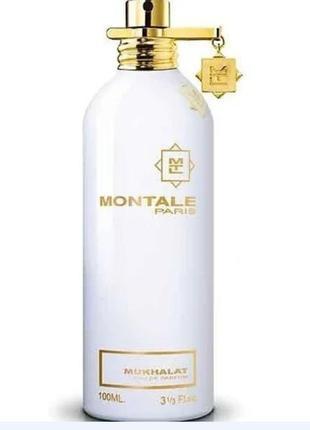 Montale mukhallat парфюмированная вода тестер