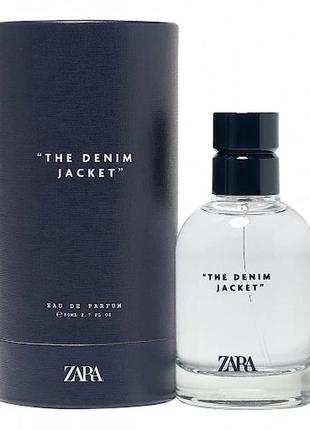 Zara denim jacket мужская туалетная вода