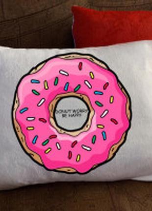 Подушка с принтом - donut worry be happy