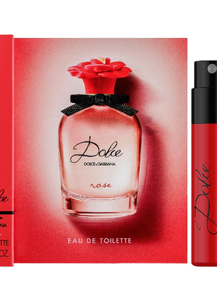 Dolce&gabbana dolce rose фирменный пробник.