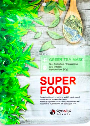 Тканевая маска для лица с экстрактом зеленого чая eyenlip super food green tea mask