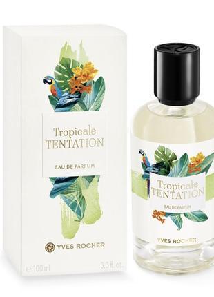 Парфюмированная вода tropicale tentation yves rocher ив роше духи парфуми