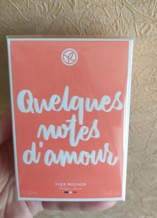 Духи quelques notes d'amour парфюмерная вода несколько нот любви yves rocher