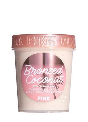 🧽скраб для тела bronzed coconut 🥥 victoria's secret pink  оригинал