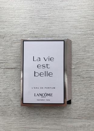 Пробник духів lancome.   la vie est belle