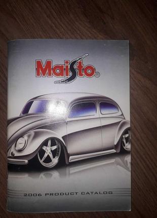 Каталог коллекционных автомобилей maisto 2006 года