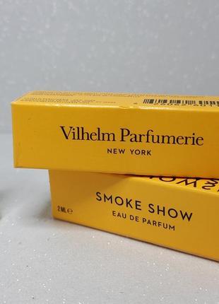 Vilhelm parfumerie smoke show парфюмированная вода (пробник)1 фото
