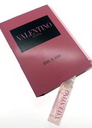 Пробник парфюма valentino donna born in roma