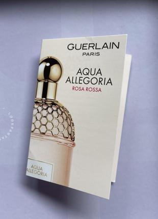 Guerlain/rosa rossa/aqua allegoria/туалетна вода/пробник парфумів/квіткові парфуми