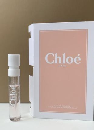 Chloe l'eau eau de toilette туалетная вода (пробник)