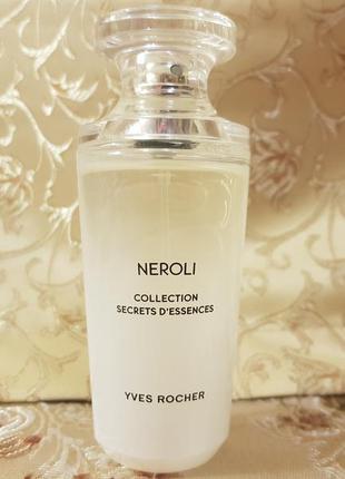 Neroli (yves rocher). нероли от ив роше 50мл (парфюмированная вода)