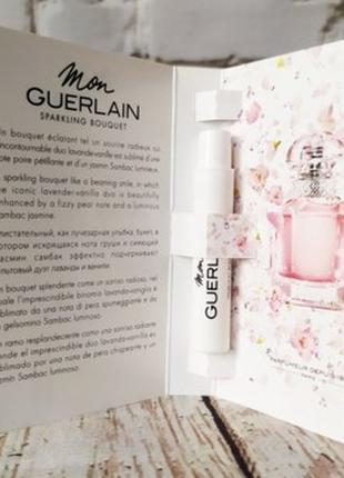 Guerlain mon guerlain sparkling bouquet фирменный пробник.
