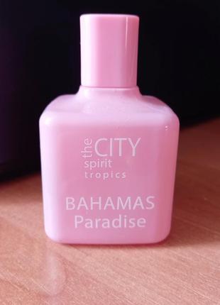 Духи the city spirit tropics bahamas paradise