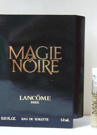 Lancome magie noire - edt - 1 мл. орігінал. вінтаж.