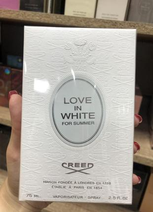 Creed love in white for summer 75ml original pack парфюмерная вода