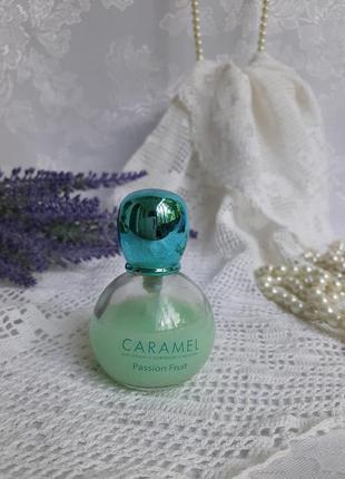 Caramel passion fruit парфюм туалетная вода оригинал древесная зеленые ноты цветочные цитрус