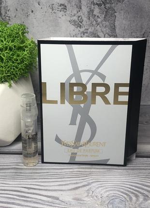 Yves saint laurent libre парфюмированная вода пробник парфюма 1,2мл