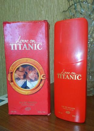Туалетная вода love on titanic 100 мл ретро винтаж