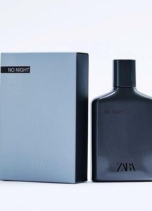 Zara парфюм духи мужские чоловічі no night 100ml