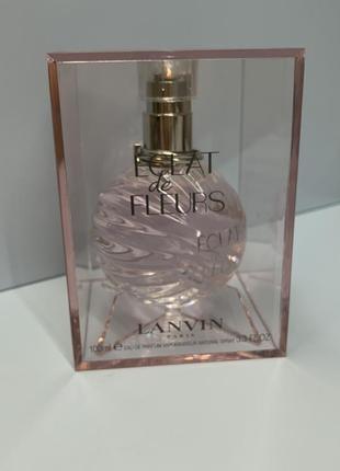 Lanvin eclat de fleurs 100 мл оригинал