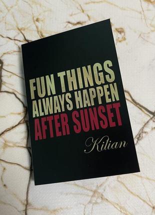 Пробник парфюм вода парфюмированная килиан by kilian fun things after sunset