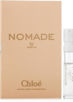 Chloe nomade парфюмированная вода (пробник), 1,2 мл, оригинал!
