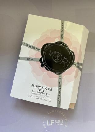 Viktor&rolf flowerbomb dew / пробник парфумів