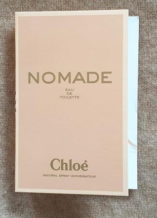 Chloe nomade eau de toilette оригинал пробник