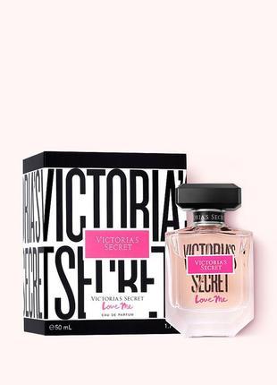 Духи парфюм love me от victoria's secret