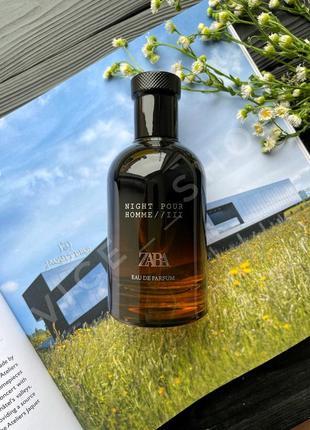 Zara night pour homme iii мужские духи парфюм парфюмерия туалетная вода оригинал испания